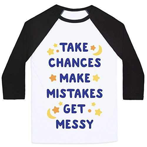 LookHUMAN Take Chances Make Mistakes Get Messy White/Black XL Mens/Unisex Baseball Tee by -