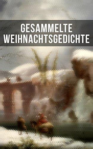 Weihnachtsgedichte Von Rilke.Gesammelte Weihnachtsgedichte Eine Sammlung Der Weihnachtsgedichte