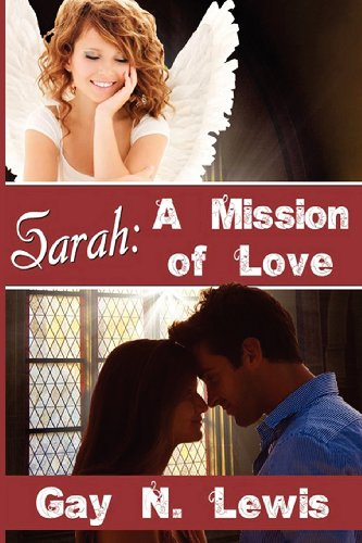 Book: Sarah - A Mission of Love by Gay N. Lewis
