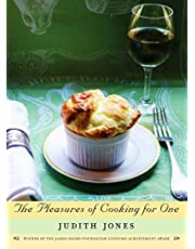 The Pleasures of Cooking for One: A Cookbook