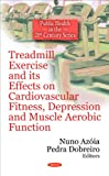 Treadmill Exercise and its Effects on Cardiovascular Fitness, Depression and Muscle Aerobic Function, , 1608768570
