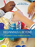 Beginnings & Beyond: Foundations in Early Childhood Education (MindTap Course List)