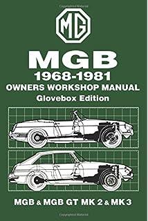 MGB Owner's Workshop Manual: Amazon co uk: J  H  Haynes