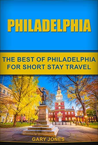 Philadelphia Unanchor Travel Guide - Two Days In Philadelphia