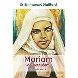 Mariam de Bethléem: La petite arabe (EDB)