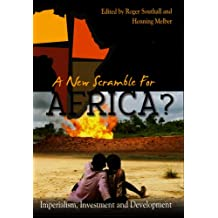 A New Scramble for Africa?: Imperialism, Investment and Development