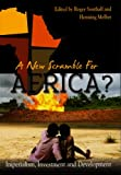 img - for A New Scramble for Africa?: Imperialism, Investment and Development book / textbook / text book
