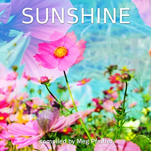 Sunshine (Compiled by Meg Pfei...