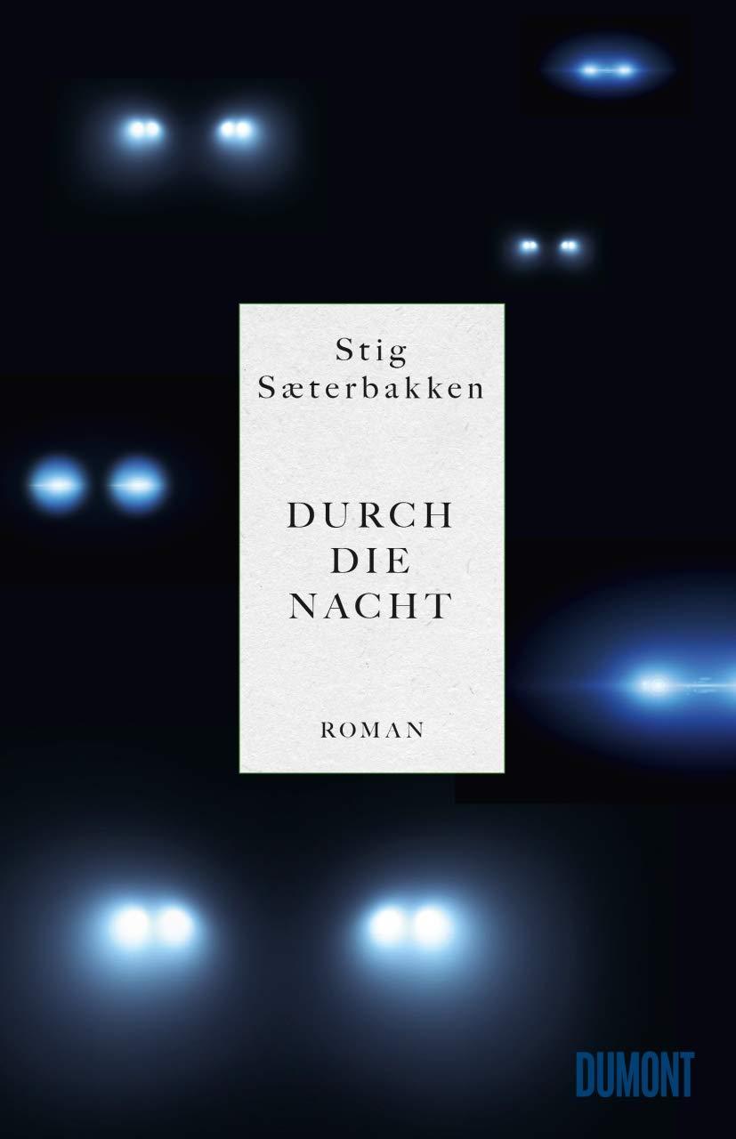 Durch Die Nacht  Roman