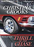img - for Thrill of the Chase by Christina Crooks from Books In Motion.com book / textbook / text book