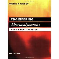 Engineering Thermodynamics: Work and Heat Transfer