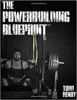The Powerbuilding Blueprint: Todd C Henry: 9781517209995