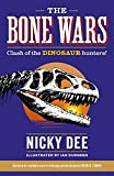 The Bone Wars: Clash of the Dinosaur Hunters! (What s So Special About)
