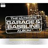 The Ultimate Garage and Bassline Album