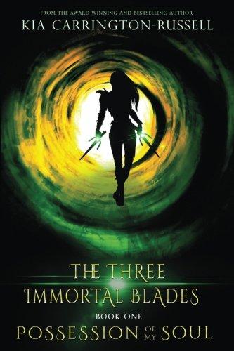 Download Possession Of My Soul: The Three Immortal Blades (Volume 1) pdf