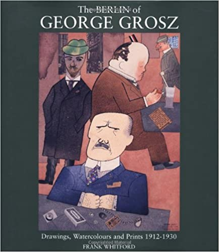 ??READ?? The Berlin Of George Grosz: Drawings, Watercolours And Prints, 1912-1930. igual circles without Tweets aluminio