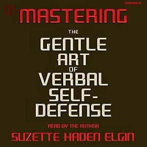 Mastering the Gentle Art of Verbal Self-Defense Audiobook