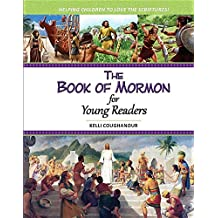 The Book of Mormon for Young Readers: Helping Children to Love the Scriptures