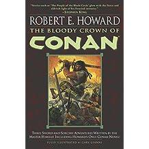 The Bloody Crown of Conan (Conan of Cimmeria, Book 2)