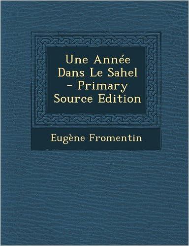 Book Une Annee Dans Le Sahel (French Edition)