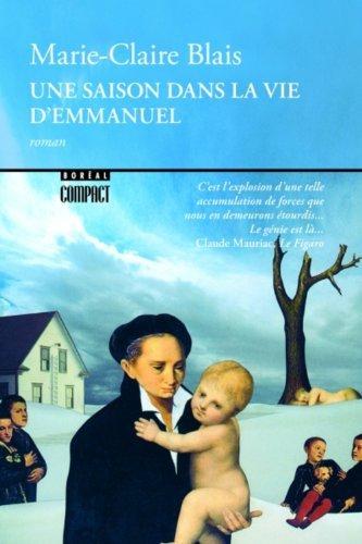 By Marie Claire Blais Une Saison Dans La Vie d'Emmanuel (French Edition) (BorÇ¶«al Compact) [Paperback] (Une Saison Dans La Vie D Emmanuel)