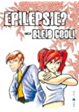 Epilepsie? - Bleib cool!: Manga