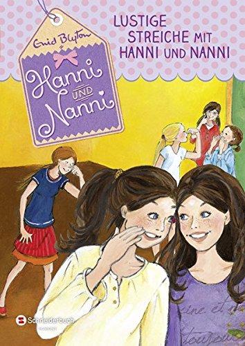 Hanni und Nanni, Band 11: Lustige Streiche mit Hanni und Nanni