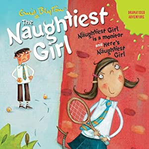 'Naughtiest Girl Is a Monitor' and 'Here's the Naughtiest Girl' Hörbuch