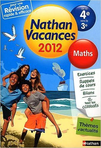 Amazon Fr Nathan Vacances Maths De La 4e Vers La 3e