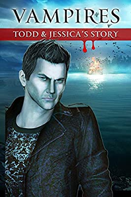 Vampires: Todd and Jessica's Story [Download]