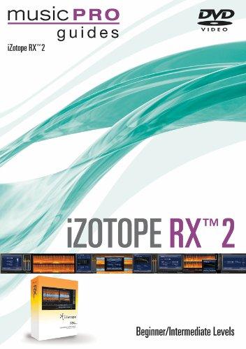 iZotope RX 2 (Beginner/Intermediate) DVD