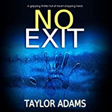 No Exit Audiobook by Taylor Adams Narrated by Sarah Naughton
