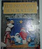 img - for The Nativity to Crochet Plaid 7691 (7691) book / textbook / text book