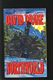 Northworld, David Drake, 0441848303