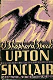 O Shepherd, Speak! - The Final Volume of the World's End Series