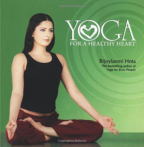 Yoga for a Healthy Heart: Bijoylaxmi Hota: 9788129109781 ...