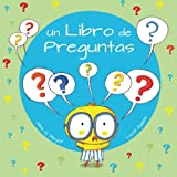 img - for Un Libro de Preguntas (Xist Kids Spanish Books) (Spanish Edition) book / textbook / text book