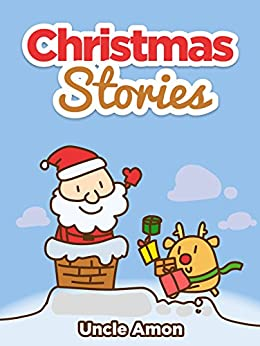 Christmas Stories: Christmas Bedtime Stories for Kids and Funny Christmas Jokes! (Christmas
