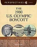 The 1980 U. S. Olympic Boycott, Martin Gitlin, 1624316905