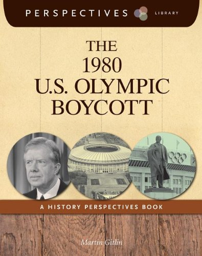 The 1980 U.S. Olympic Boycott: A History Perspectives Book (Perspectives Library)