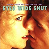 Eyes Wide Shut: Music From The Motion Picture by Gy?rgy Ligeti, Dmitri Shostakovich, Chris Isaak, Jocelyn Pook, Roy Gerson, Brad Soundtrack edition (1999) Audio CD