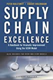 2007 Fall list: Supply Chain Excellence: A Handbook for Dramatic Improvement Using the SCOR Model