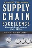 Supply Chain Excellence, Peter Bolstorff and Robert Rosenbaum, 0814409261