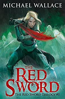 The Red Sword (The Red Sword Trilogy Book 1) by [Wallace, Michael]