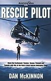 Rescue Pilot, Dan McKinnon, 0071391193