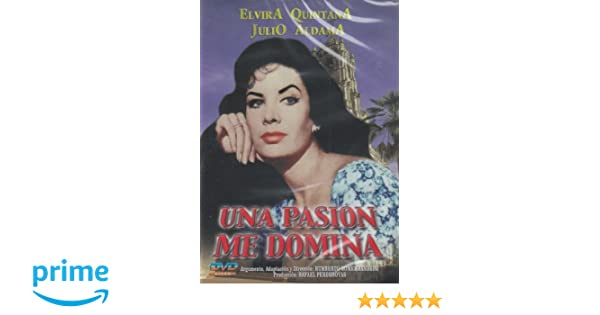 Amazon.com: Una Pasion Me Domina: Elvira Quintana, Julio Aldama, Humberto Gomez Landero: Movies & TV