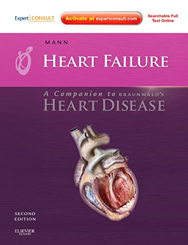 Heart Failure: A Companion to Braunwald's Heart Disease: Expert Consult – Online and Print, 2e