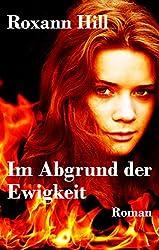 Im Abgrund der Ewigkeit: Lilith-Saga: 3 (German Edition)