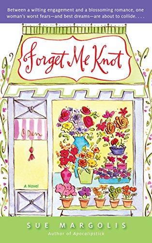 (Forget Me Knot: A Novel)