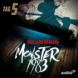 Monster 1983: Tag 5 (Monster 1983, 5)